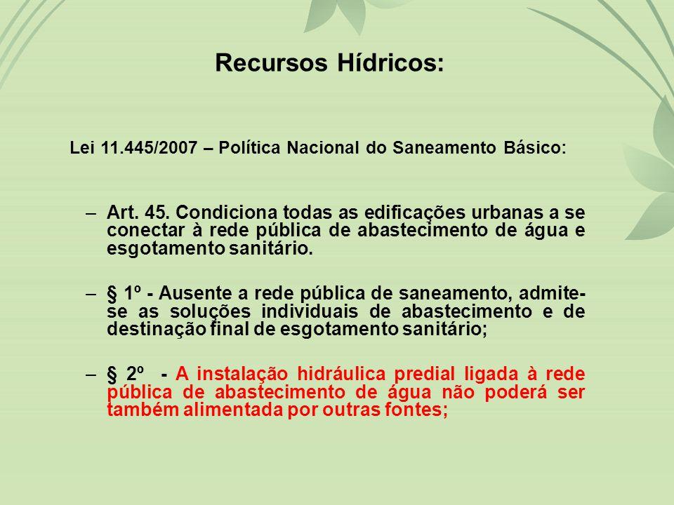 Lei 11.445/2007 – Política Nacional do Saneamento Básico: