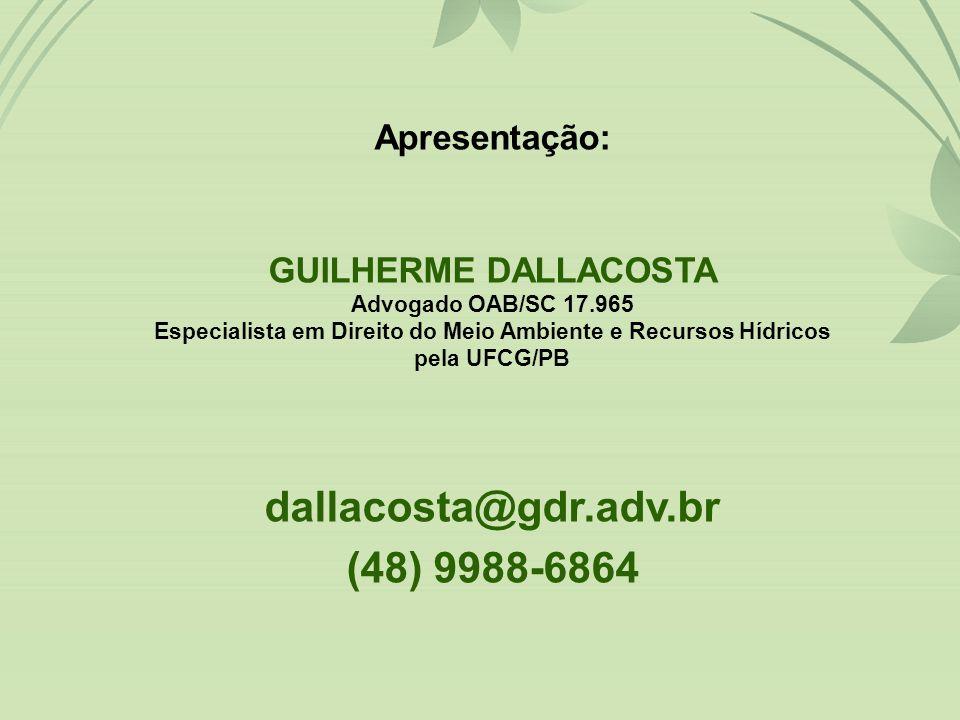 dallacosta@gdr.adv.br (48) 9988-6864