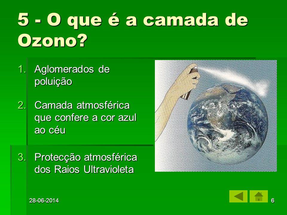 5 - O que é a camada de Ozono