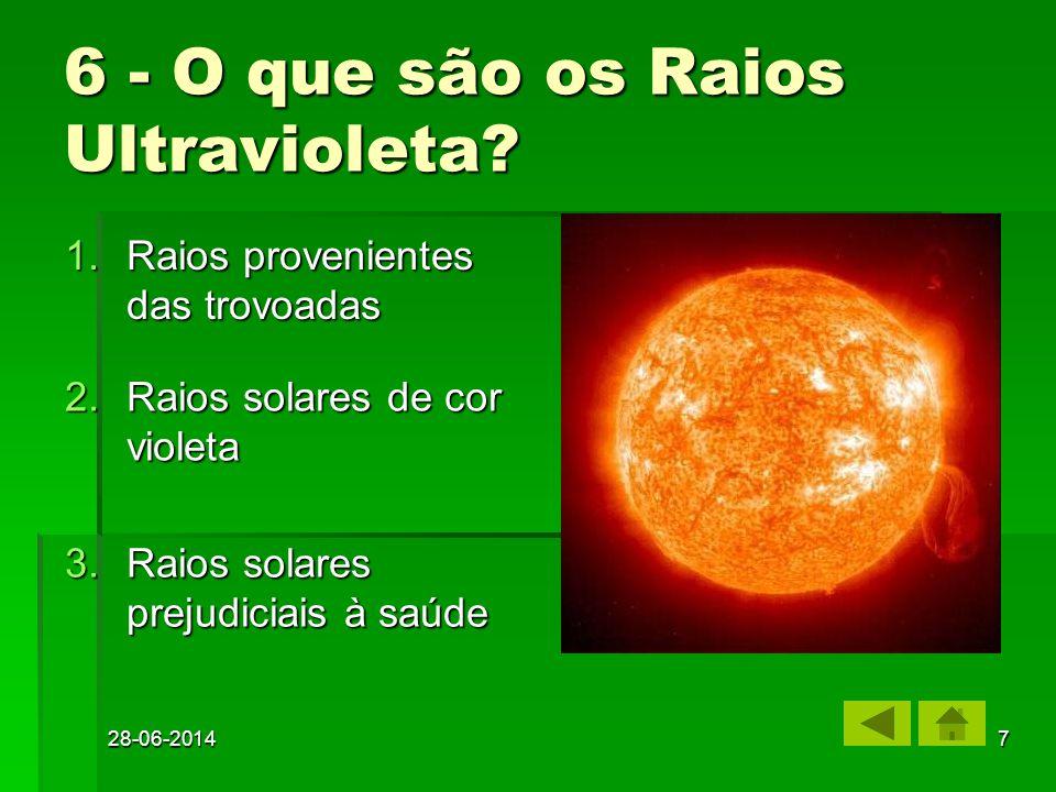 6 - O que são os Raios Ultravioleta