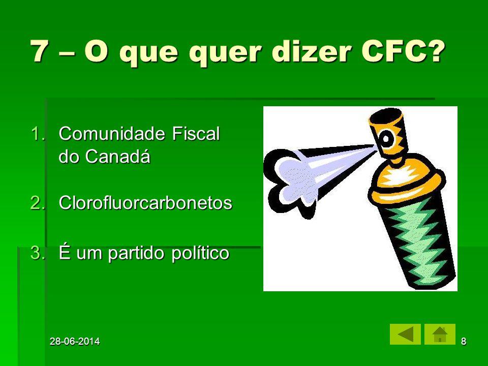 7 – O que quer dizer CFC Comunidade Fiscal do Canadá