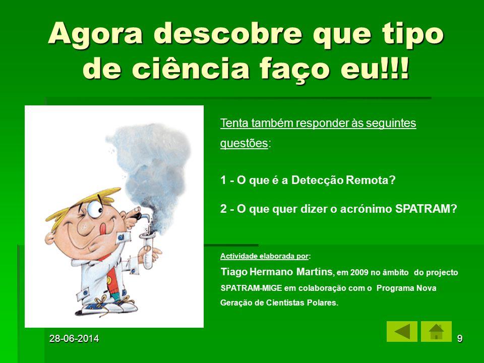 Agora descobre que tipo de ciência faço eu!!!