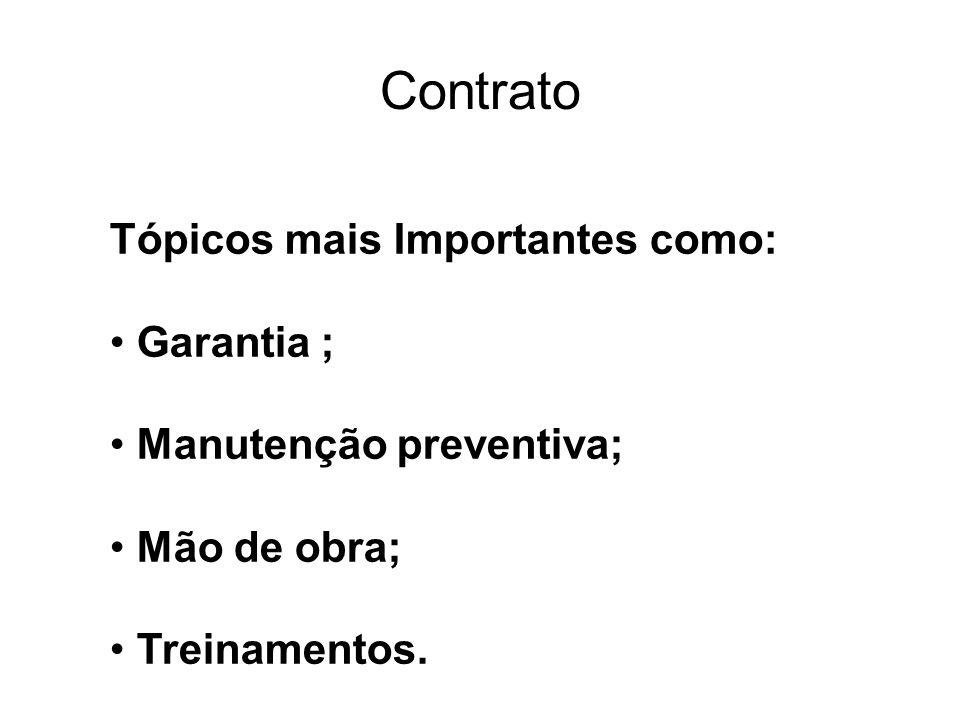 Contrato Tópicos mais Importantes como: Garantia ;