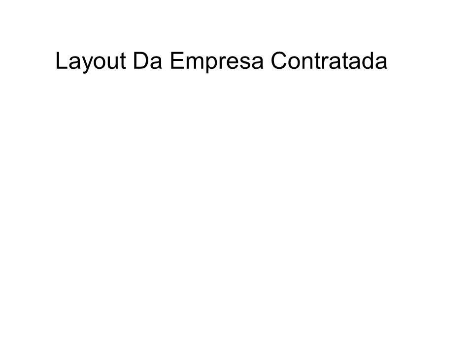 Layout Da Empresa Contratada