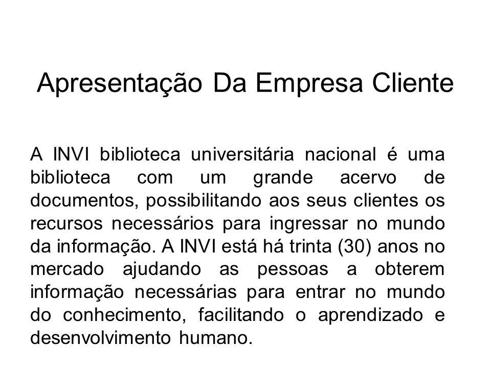 Apresentação Da Empresa Cliente