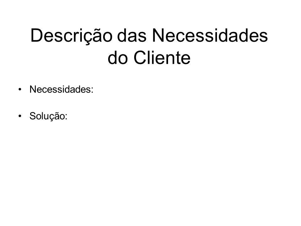 Descrição das Necessidades do Cliente
