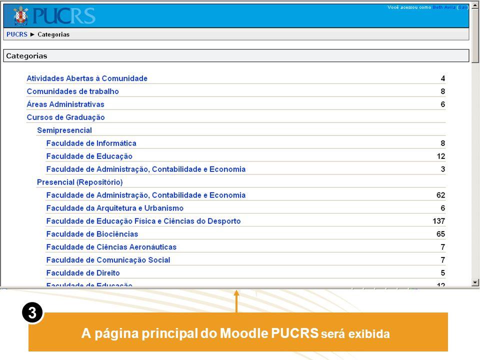 A página principal do Moodle PUCRS será exibida