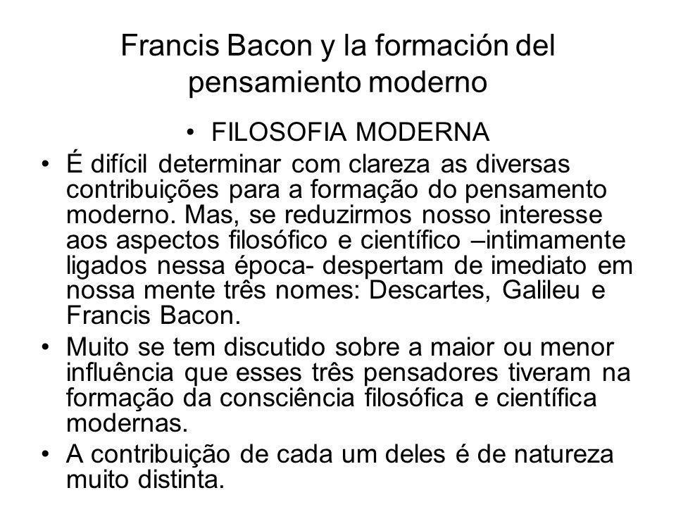 Francis Bacon y la formación del pensamiento moderno