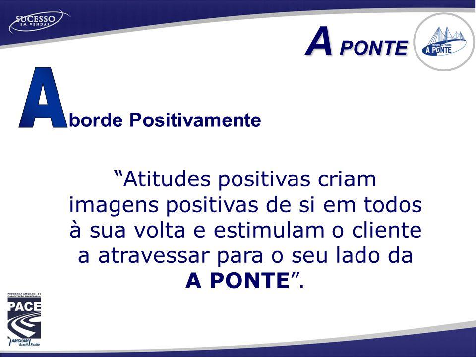 A PONTE A. borde Positivamente.