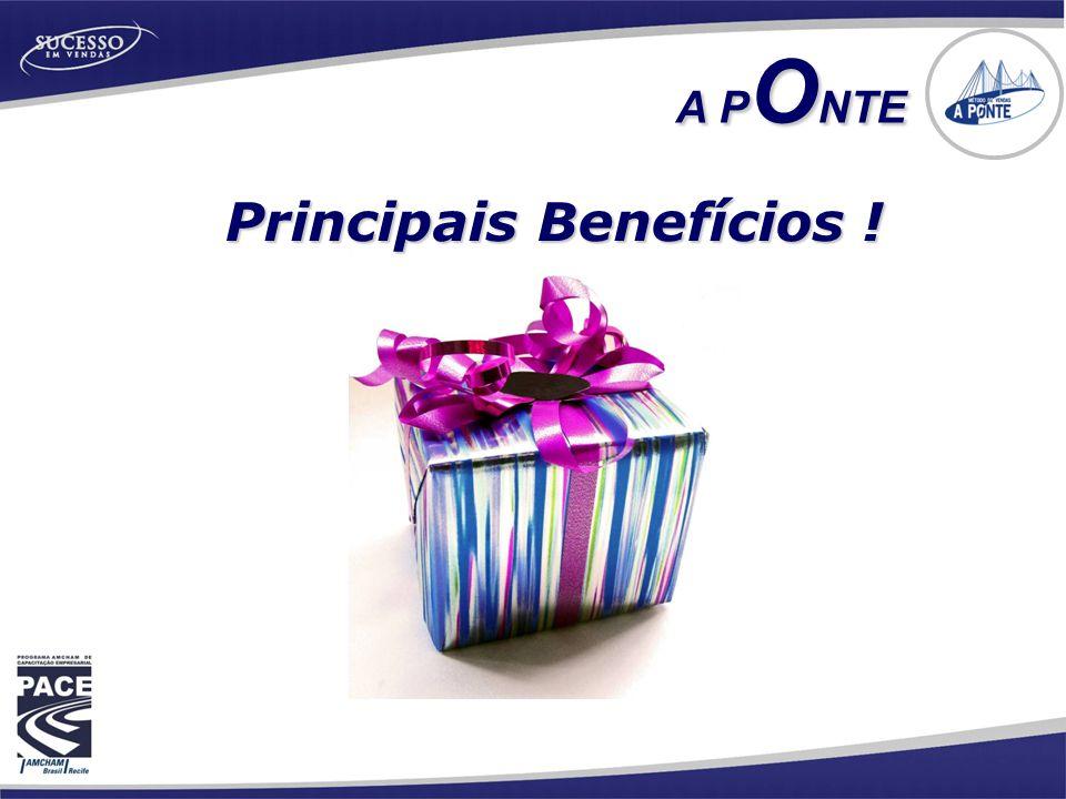 Principais Benefícios !