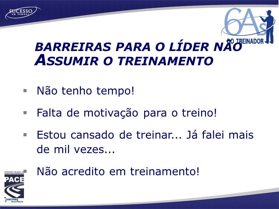 BARREIRAS PARA O LÍDER NÃO ASSUMIR O TREINAMENTO