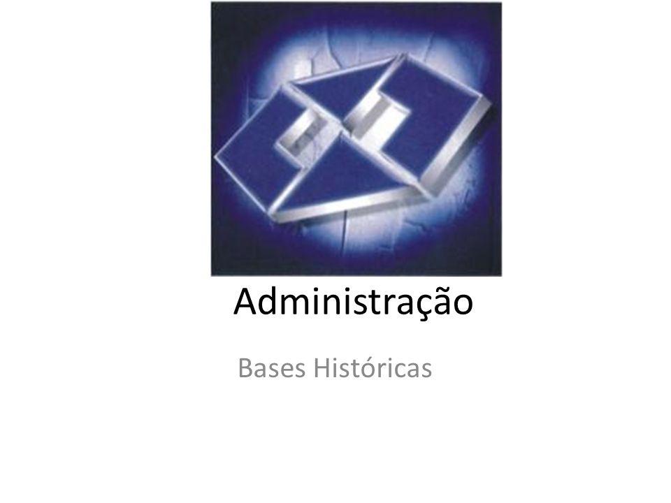 Administração Bases Históricas
