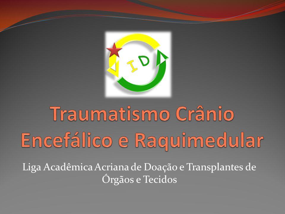 Traumatismo Crânio Encefálico e Raquimedular
