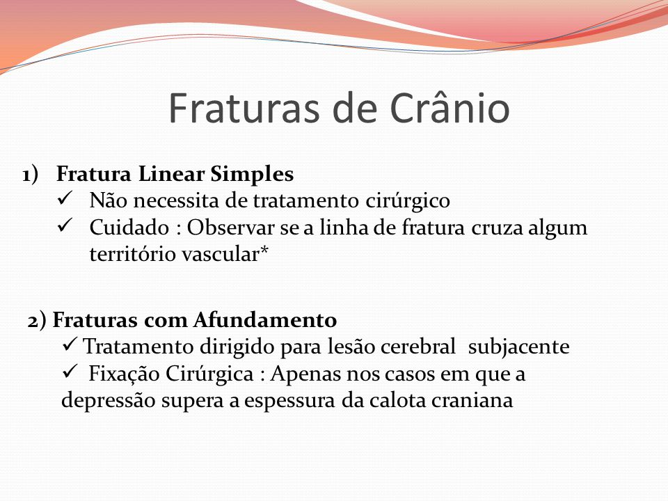 Fraturas de Crânio Fratura Linear Simples