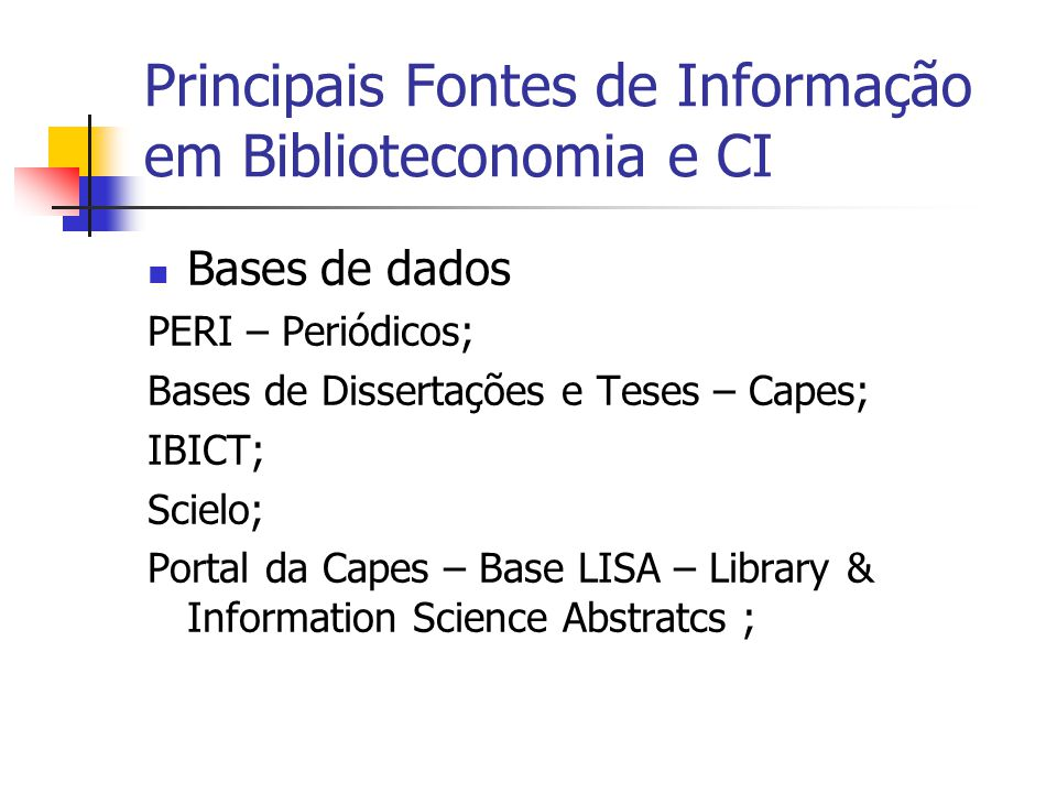 Principais Fontes de Informação em Biblioteconomia e CI