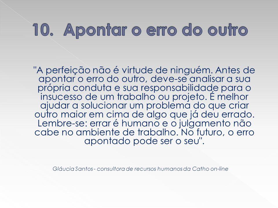 Gláucia Santos - consultora de recursos humanos da Catho on-line