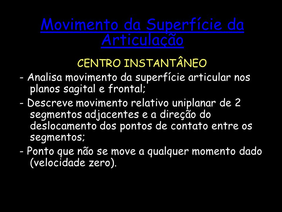 Movimento da Superfície da Articulação