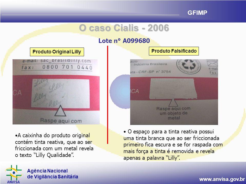 O caso Cialis - 2006 Lote n° A099680. Produto Original Lilly. Produto Falsificado.