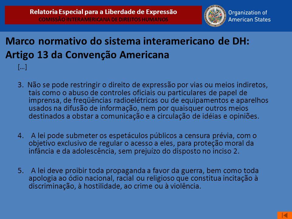 Relatoria Especial para a Liberdade de Expressão COMISSÃO INTERAMERICANA DE DIREITOS HUMANOS