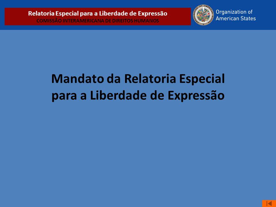 Mandato da Relatoria Especial para a Liberdade de Expressão