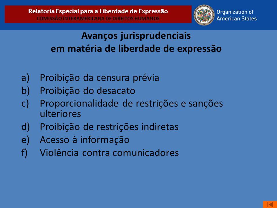 Avanços jurisprudenciais em matéria de liberdade de expressão