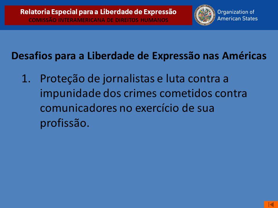 Desafios para a Liberdade de Expressão nas Américas