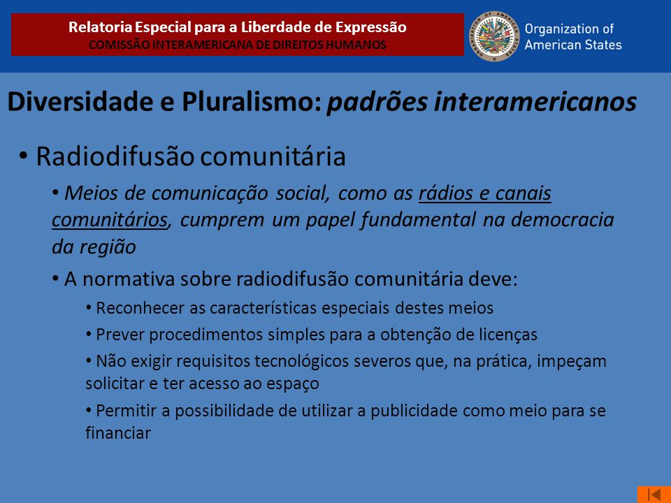 Diversidade e Pluralismo: padrões interamericanos