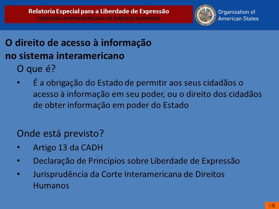 O direito de acesso à informação no sistema interamericano