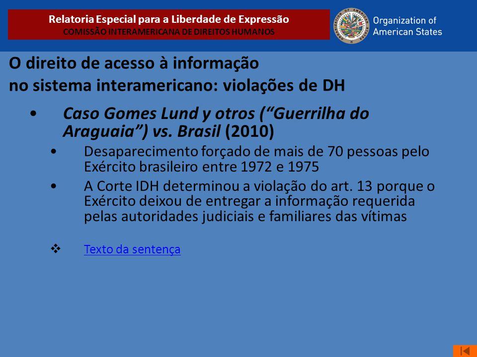 Caso Gomes Lund y otros ( Guerrilha do Araguaia ) vs. Brasil (2010)