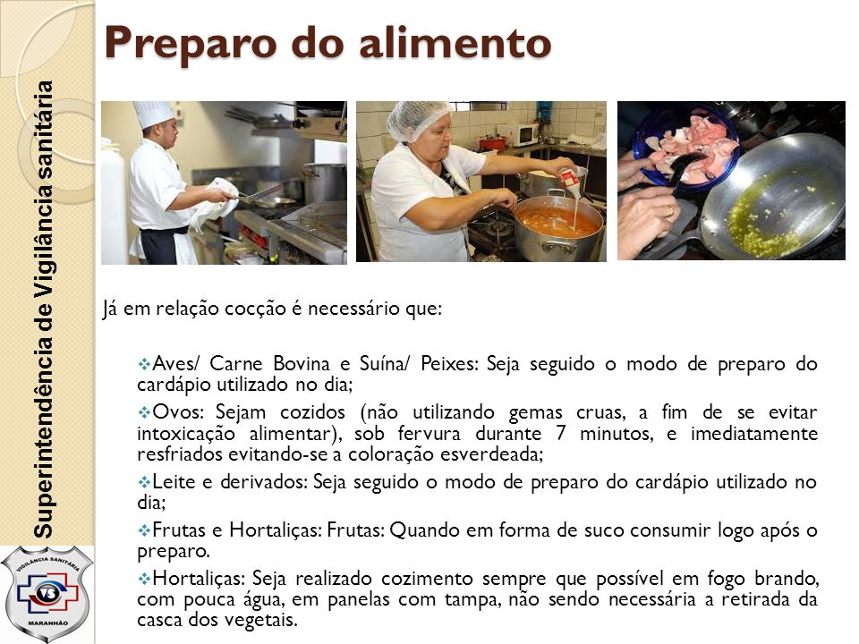 Preparo do alimento Superintendência de Vigilância sanitária