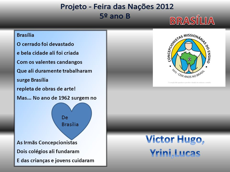 Victor Hugo, Yrini,Lucas