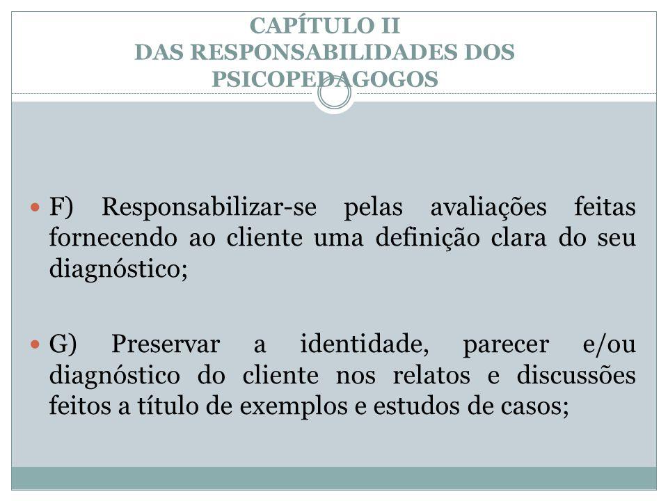 CAPÍTULO II DAS RESPONSABILIDADES DOS PSICOPEDAGOGOS