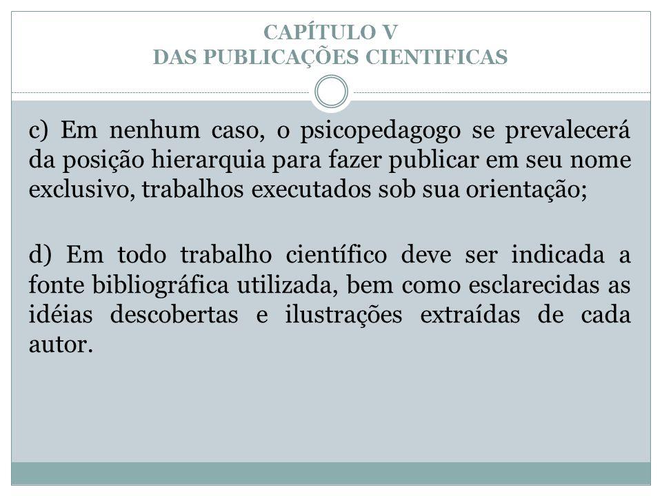 CAPÍTULO V DAS PUBLICAÇÕES CIENTIFICAS
