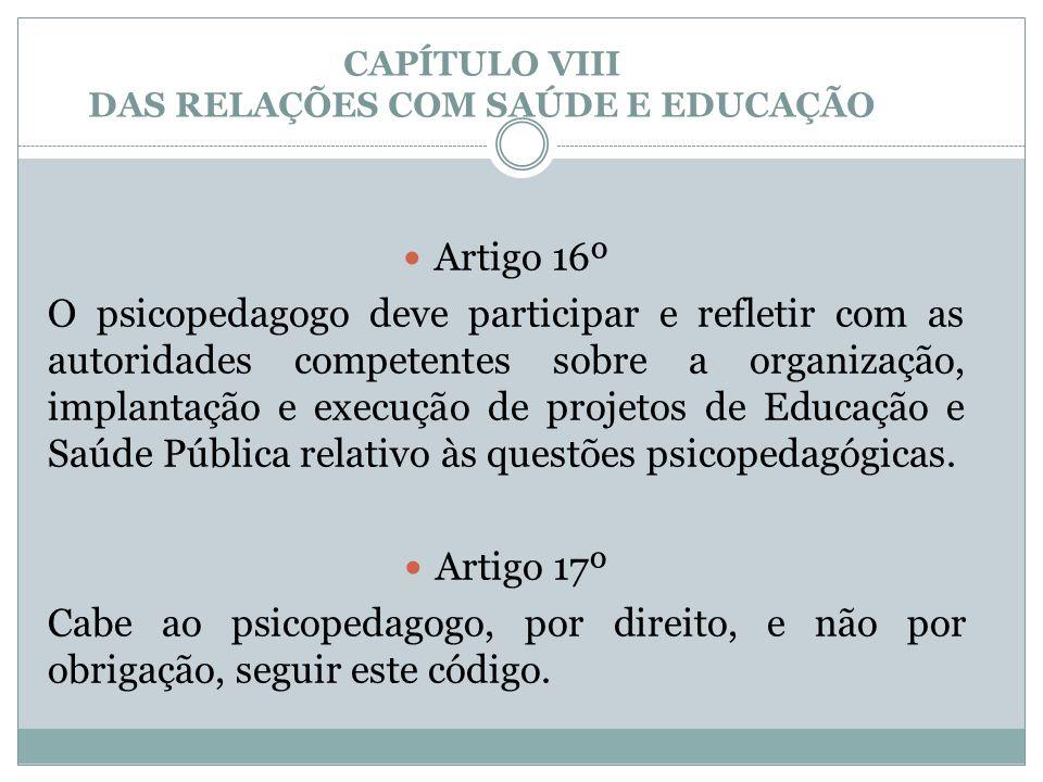 CAPÍTULO VIII DAS RELAÇÕES COM SAÚDE E EDUCAÇÃO