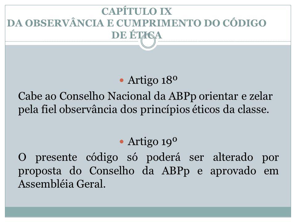 CAPÍTULO IX DA OBSERVÂNCIA E CUMPRIMENTO DO CÓDIGO DE ÉTICA