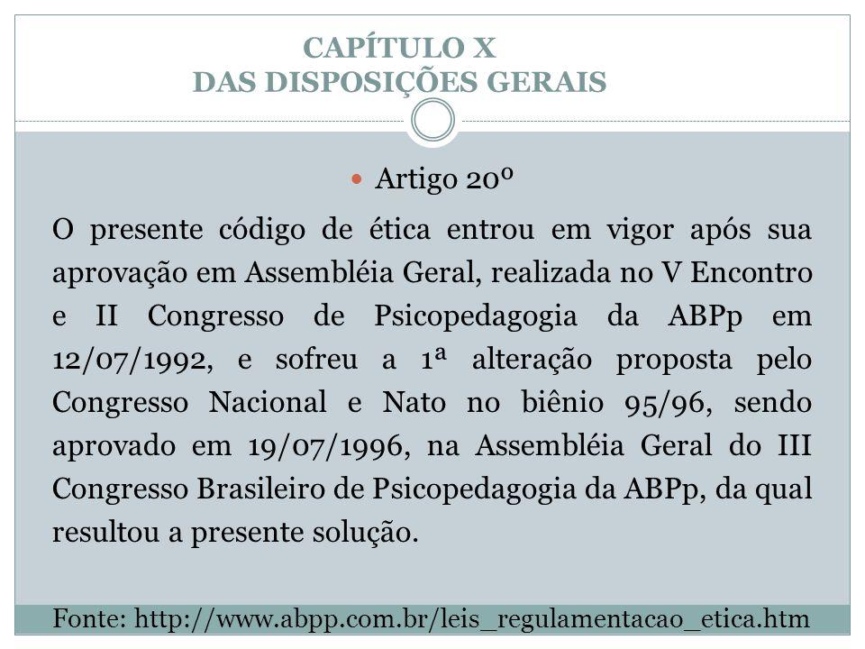 CAPÍTULO X DAS DISPOSIÇÕES GERAIS