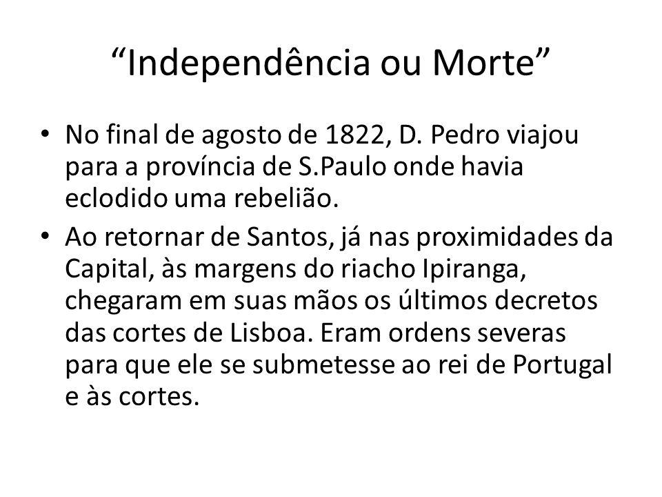 Independência ou Morte