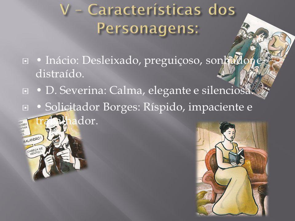 V – Características dos Personagens: