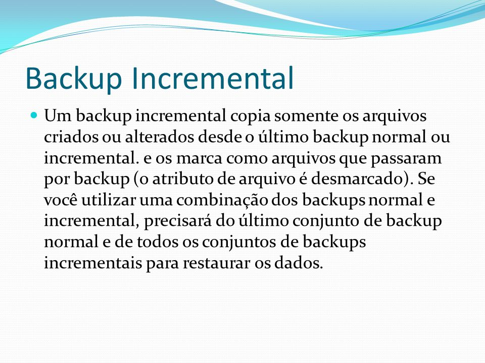 Backup Incremental