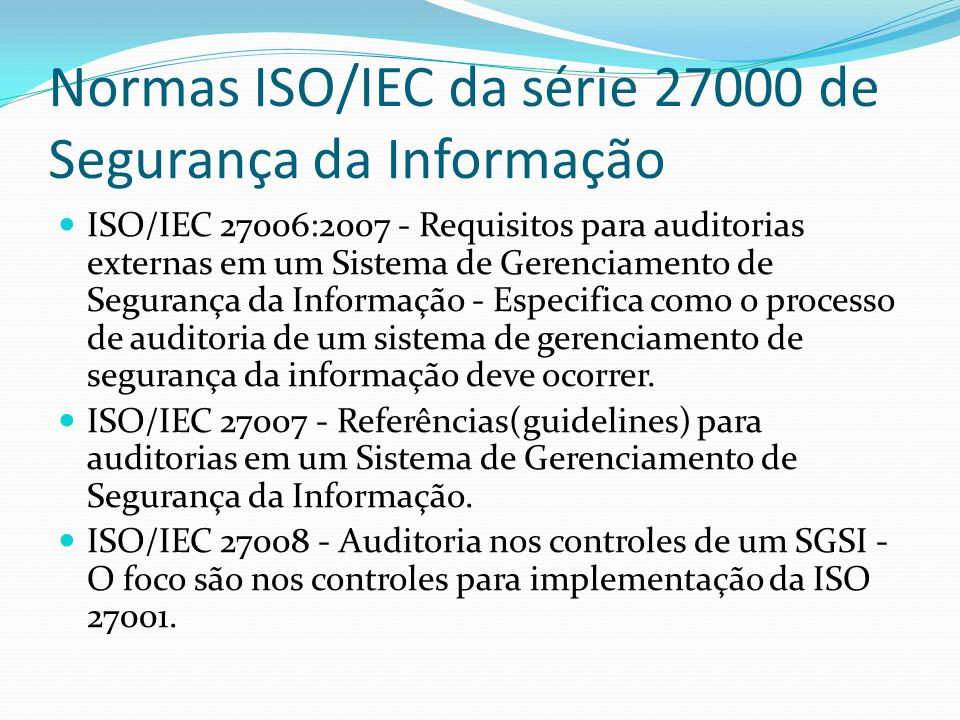 Normas ISO/IEC da série 27000 de Segurança da Informação