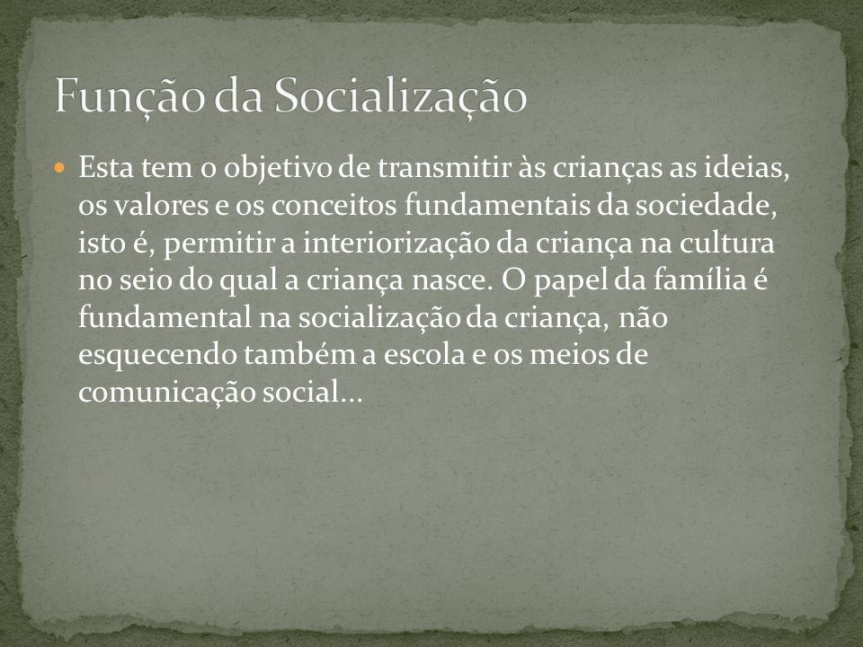 Função da Socialização
