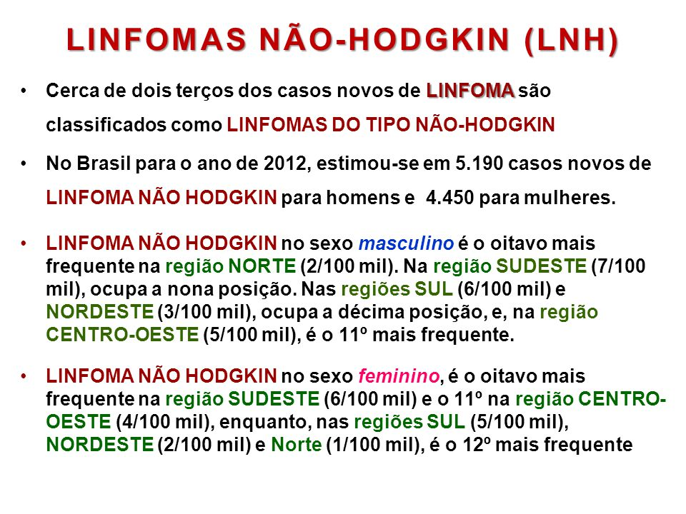 LINFOMAS NÃO-HODGKIN (LNH)