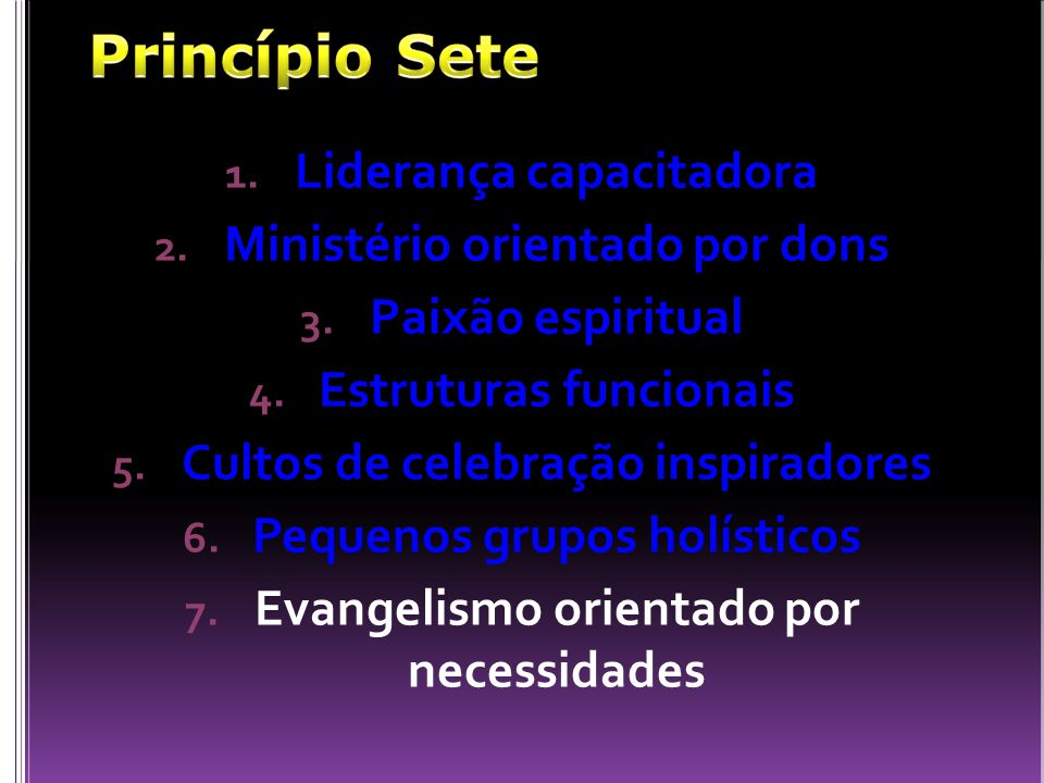 Princípio Sete Liderança capacitadora Ministério orientado por dons