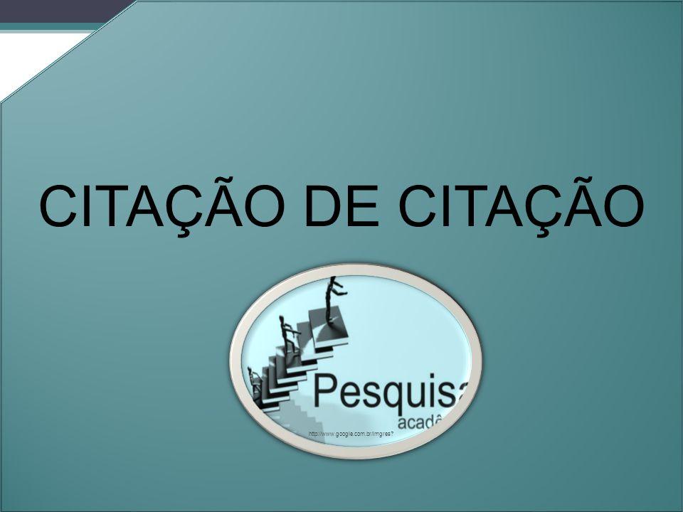 CITAÇÃO DE CITAÇÃO Orleans - 2011. http://www.google.com.br/imgres