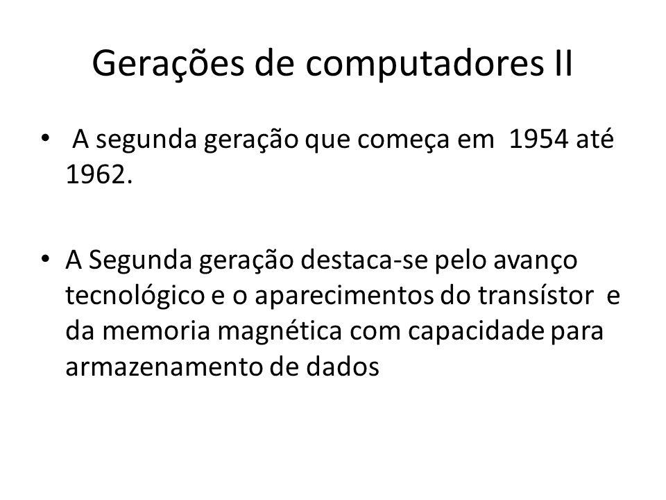 Gerações de computadores II