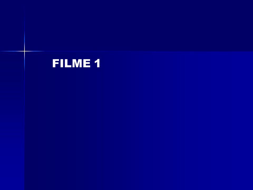 FILME 1