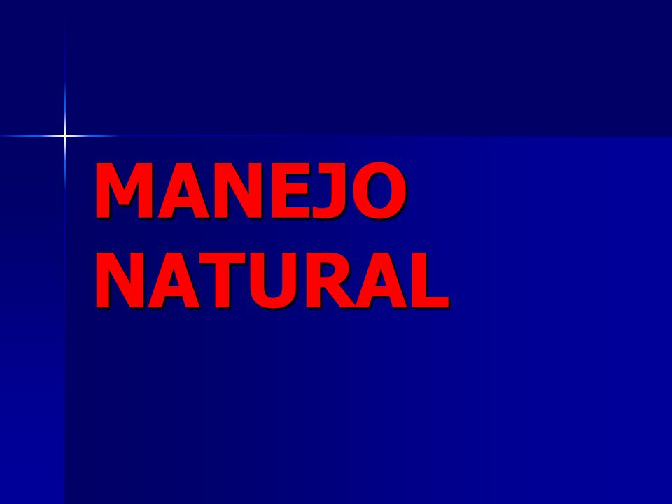 MANEJO NATURAL
