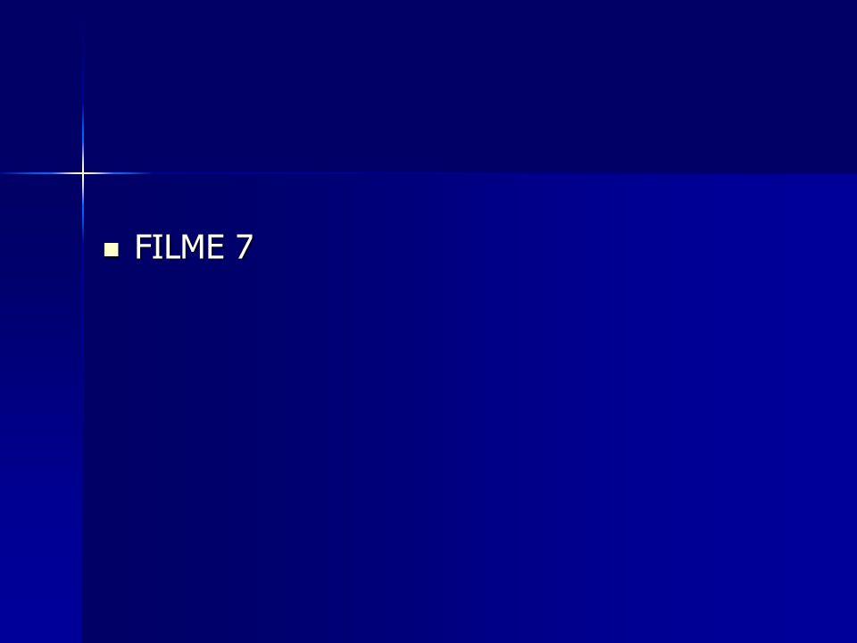 FILME 7