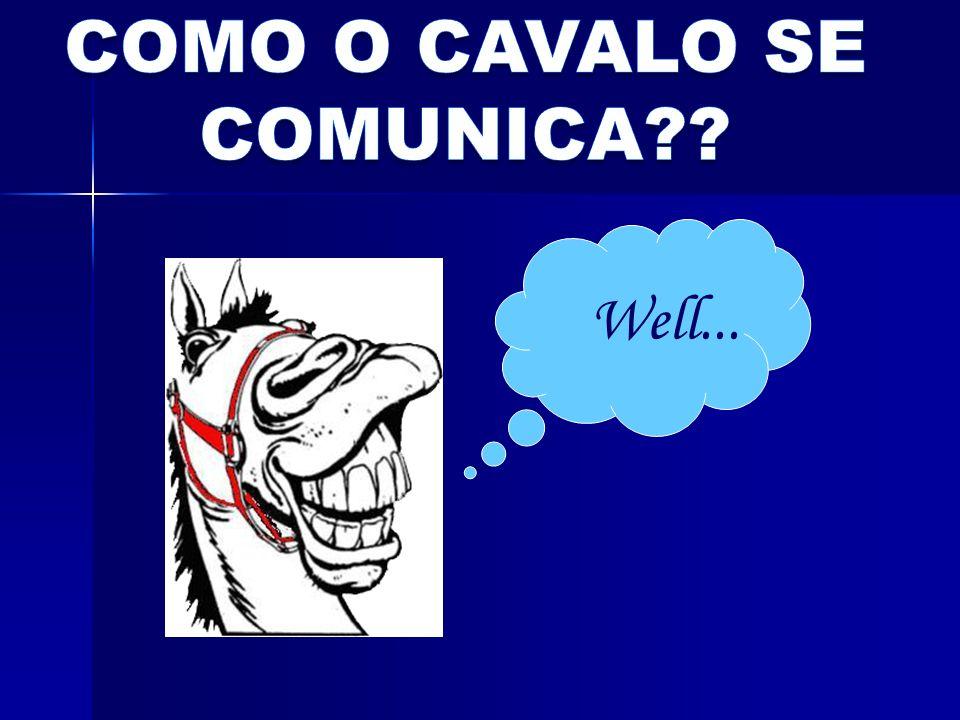 COMO O CAVALO SE COMUNICA