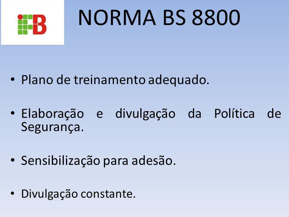 NORMA BS 8800 Plano de treinamento adequado.